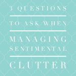 Questions for Sentimental Clutter